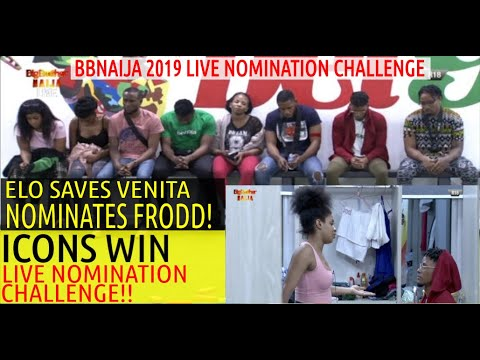 BBNaija 2019 8TH LIVE NOMINATION CHALLENGE | ICONS WIN CHALLENGE | ELO SAVES VENITA & REPLACED FRODD