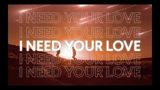 Gryffin & Seven Lions - Need Your Love feat. Noah Kahan