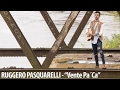 Ruggero Pasquarelli  Vente Pa Ca