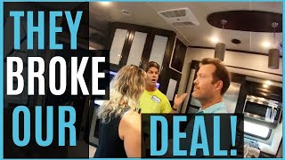 BROKE OUR SIGNED CONTRACT | HOW NOT TO BUY AN RV | RV LIVING FULL TIME