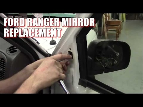 How To Replace Install Ford Ranger Side View Mirror