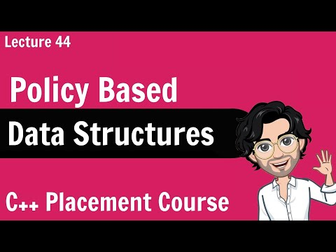 Policy Based Data Structures | C++ Placement Course | Lecture 44