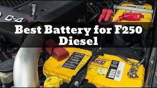 Best Battery for F250 Diesel - Batteries for Diesel Truck