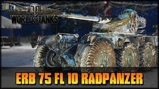 RADPANZER! ERB 75 FL 10 - World of Tanks - Live [ deutsch 🐄 gameplay ]