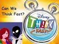 Disney Think Fast
