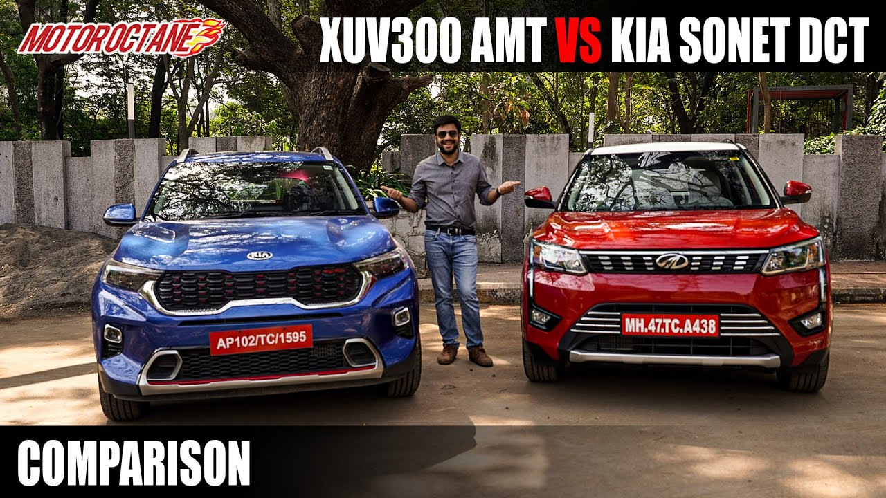 Motoroctane Youtube Video - Mahindra XUV300 AMT vs Kia Sonet DCT | ???????? XUV300 AMT vs ??? ????? DCT | ????? | MotorOctane