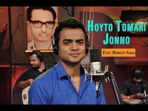 Download Hoyto Tomari Jonno Debojit Saha Sudhin Dasgupta