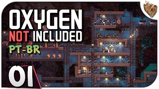 "Oxygen Not Included #1.01 ""A Base Espacial Subterrânea"" - Vamos Jogar Gameplay Português PT-BR"