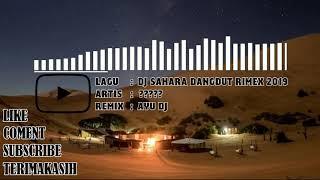 DJ Dangdut SAHARA Spesial Tahun Baru New Remix 2019