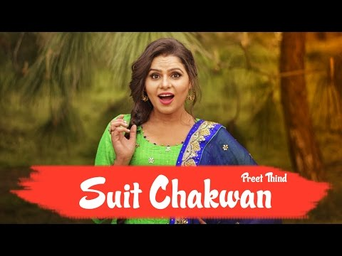 Suit Chakwan  Preet Thind