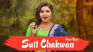 Suit Chakwan  Preet Thind