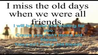 You Can't Make Old Friends With Lyrics Kenny Rogers & Dolly Parton
