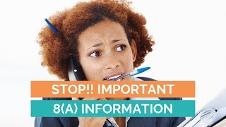 8(a) Certification Must Know Information