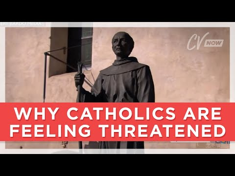 Why Catholics are Feeling Threatened