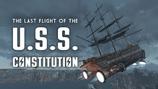 The Last Flight of the U.S.S. Constitution - Fallout 4 Lore
