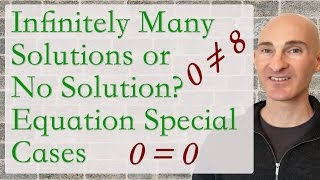 Infinitely Many Solutions or No Solution? Equations Special Cases