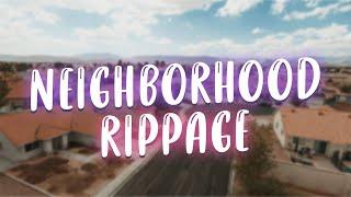 NEIGHBORHOOD RIPPAGE | FPV