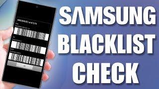 4 Ways to Check Samsung Blacklist Status by IMEI / ESN – Free Phone Blacklist IMEI Checker