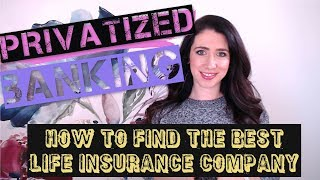 Best Life Insurance Company for Infinite Banking