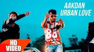 Aakdan Urban Love  Armaan Gill