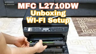 Brother MFC-L2710DW Wi-Fi setup | unboxing