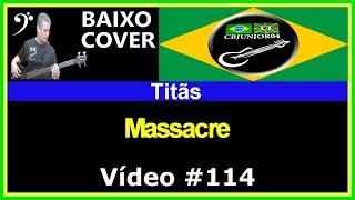 Titãs - Massacre (no BAIXO com Tablatura) bass cover tab