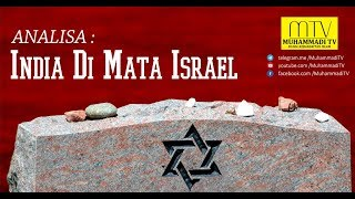 ANALISA : India Di Mata Israel