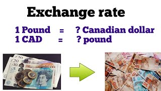 Pound to Canadian Dollar l British Pound to canadian dollar exchange rate l Dollar to British Pound