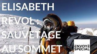 Envoyé spécial. Elisabeth Revol, sauvetage au sommet - 8 février 2018 (France 2)