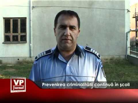 Prevenirea criminalităţii continuă în şcoli