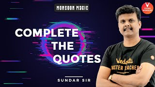Complete The Quotes | Learning With Fun | Vedantu Class 6 - 8 | Young Wonders | Sundar Sir