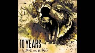 10 Years - Chasing the rapture (lyrics in description)