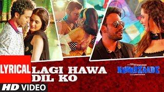 Lagi Hawa Dil Ko With Lyrics   NAWABZAADE   Raghav Juyal