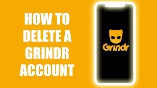 How to delete a Grindr account permanently