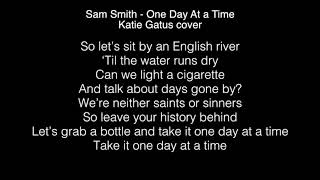 Sam Smith - One day at a time lyrics