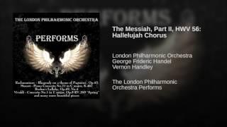 Messiah, HWV 56, Part II: Chorus 'Hallelujah!'
