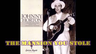 The Mansion You Stole - Johnnie Horton (Kareoke)
