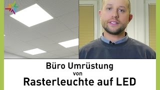 Umrüstung von Leuchtstoffröhren Rasterleuchte auf LED Panel im Büro - TRLIUX Siella LED