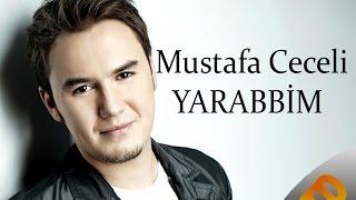 Mustafa Ceceli - Yarabbim Şarkı Sözleri HD