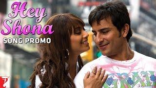 Hey Shona Song | Ta Ra Rum Pum | Saif Ali Khan | Rani