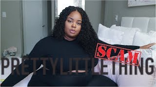 How PrettyLittleThing SCAMMED TF Out Of Me For Being HONEST In A Video! 🤷