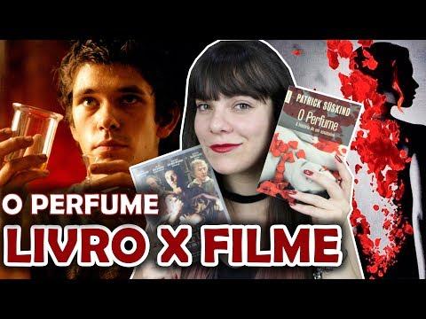 Perfume: A História de um Assassino - Patrick Süskind [Livro x Filme]