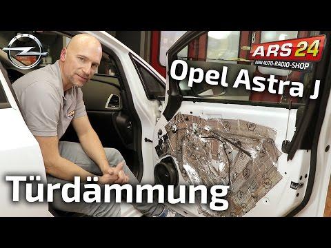 Opel Astra J Türdämmung richtig gemacht   TUTORIAL   ARS24