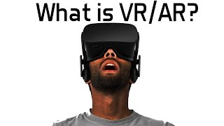 What are Virtual and Augmented Realities?