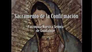 preview picture of video 'Sacramento de la Confirmación'