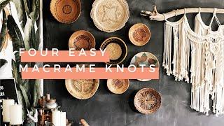 Four Easy Macrame Knots