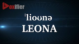 How to Pronunce Leona in English - Voxifier.com