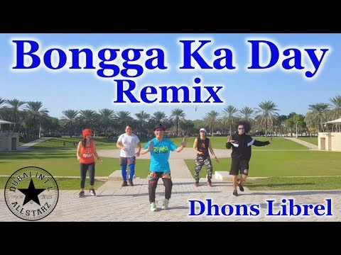 Download Bongga Kay Day | Zumba® | Dhonz Librel III Mp4 HD Video and MP3