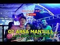OT ARSA LIVE TANJUNG LUBUK PART I... DJ REMIX TERBARU MANTAB
