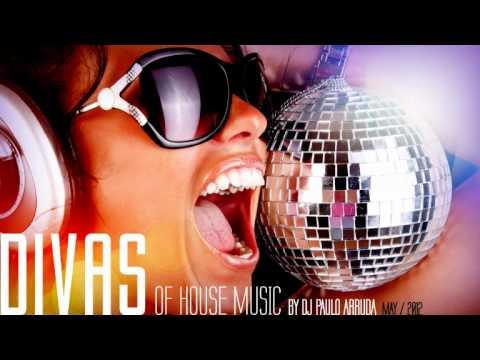 DJ Paulo Arruda – DIVAS IN THE HOUSE